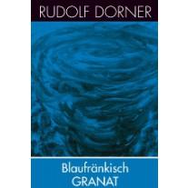 Blaufränkisch Granat 2017
